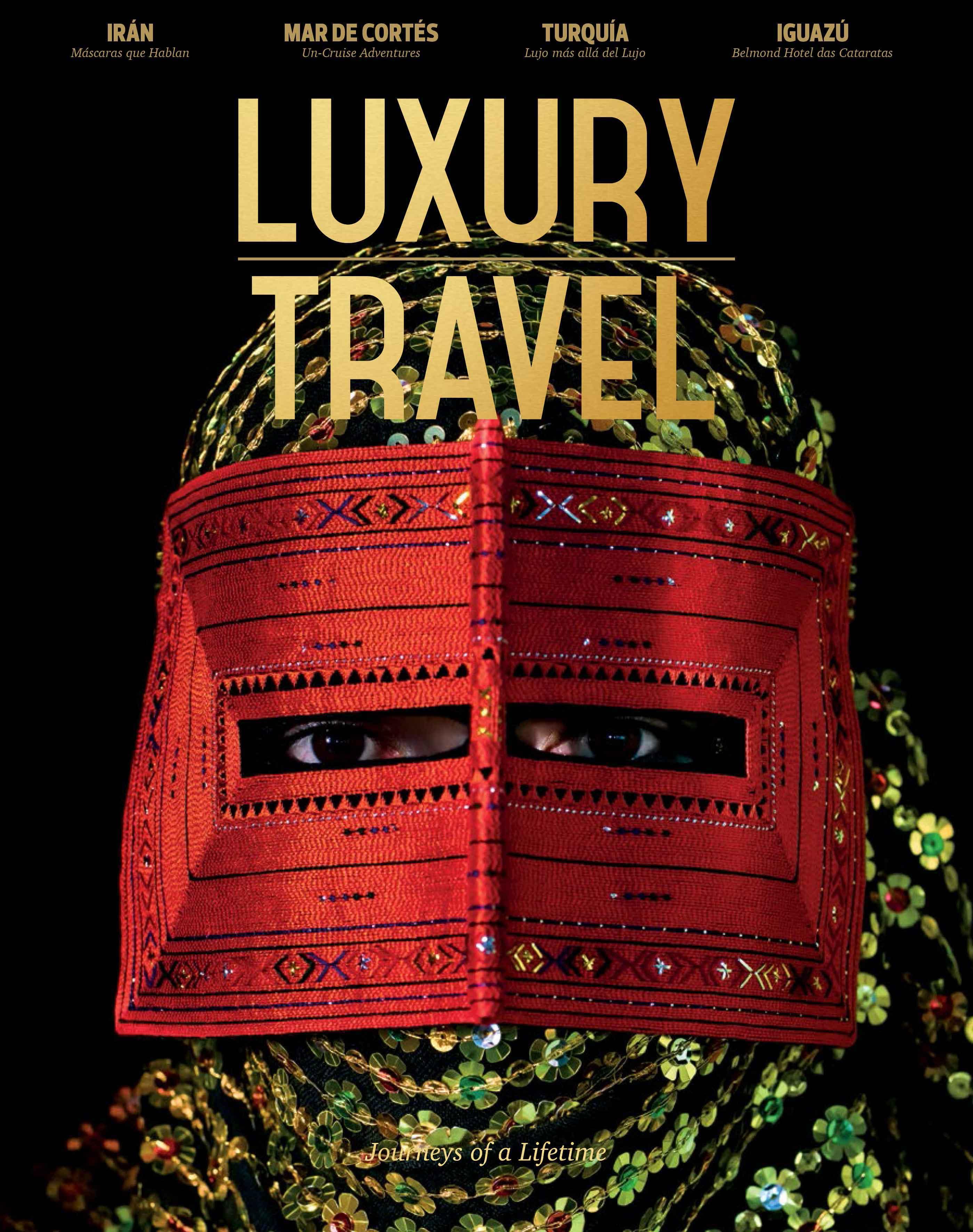 Luxury Travel Magazine Fall 2016