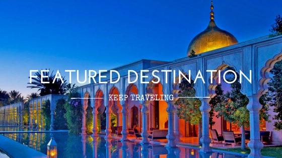 Featured Destination Morocco